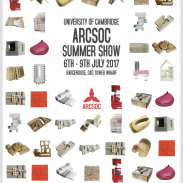 University of Cambridge – Arcsoc Summer Show – 6th – 9th July 201